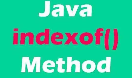 编程语言榜首查找函数如何用?indexof四种方法必须知道